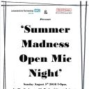 Summer Madness Open Mic Night